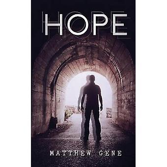 Hope by Gene & Matthew