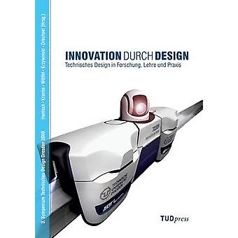 Innovation durch Design by Hentsch & Norbert