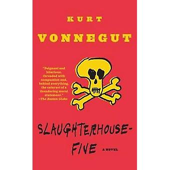 Slaughterhouse-Five - A Duty Dance with Death by Kurt Vonnegut - 97808