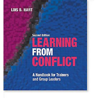 Learning from Conflict - A Handbook for Trainers and Group Leaders (2n