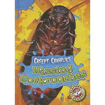 Hissing Cockroaches by Kari Schuetz - 9781626172234 Book
