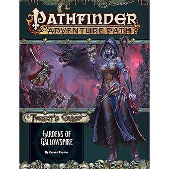 Pathfinder Adventure Path - Gardens of Gallowspire (Tyrant's Grasp 4 o