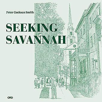 Seeking Savannah by Peter Cookson Smith - 9781940743714 Book