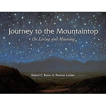 Journey to the Mountaintop:� On Living and Meaning