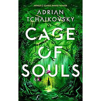 Cage of Souls by Adrian Tchaikovsky - 9781788547246 Book