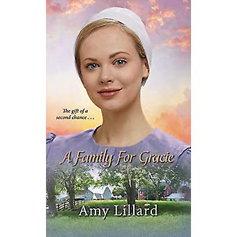 A Family for Gracie by Amy Lillard - 9781420145700 Book