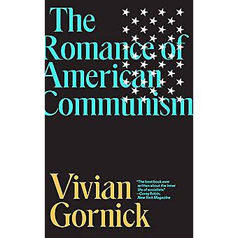 The Romance of American Communism by Vivian Gornick - 9781788735506 B