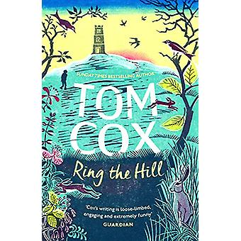 Ring the Hill by Tom Cox - 9781783528356 Book