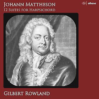 Mattheson / Rowland - Johann Mattheson: 12 Suites for Harpsi [CD] USA import