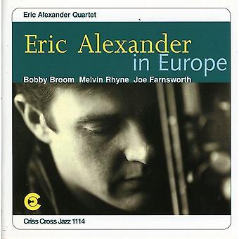 Eric Alexander - Eric Alexander in Europe [CD] USA import