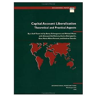 Capital Account Liberalization: Theoretical and Practical Aspects (Occasional Papers)