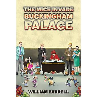 The Mice Invade Buckingham Palace by William Barrell