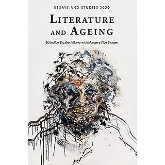 Literature and Ageing by Barry & ElizabethVibe Skagen & Margery