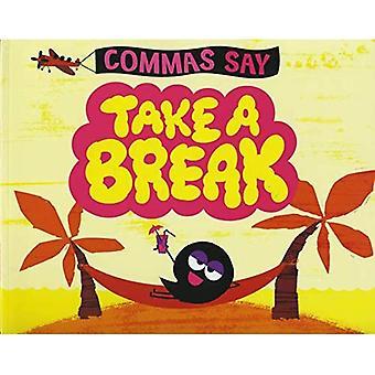 Commas Say \