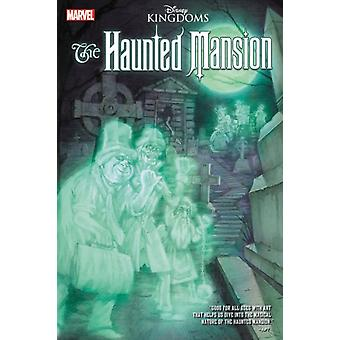 Disney Kingdoms Haunted Mansion par Williamson & Joshua