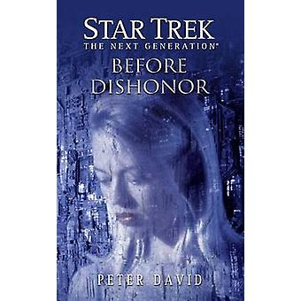 Star Trek - The Next Generation - Before Dishonor by Peter David - 9781