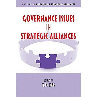 Governance Issues in Strategic Alliances by T. K. Das - 9781681235004