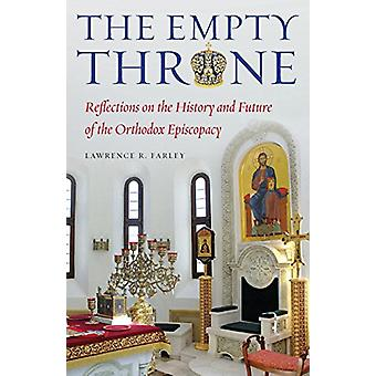 The Empty Throne by Fr Lawrence R Farley - 9781936270613 Book