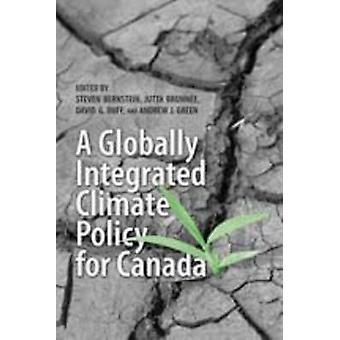 A Globally Integrated Climate Policy for Canada by Jutta Brunnee - An