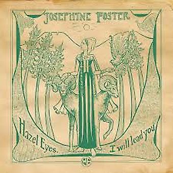 Josephine Foster – Hazel Eyes I Will Lead You Vinyl