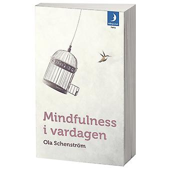 Mindfulness in everyday life 9789175038803