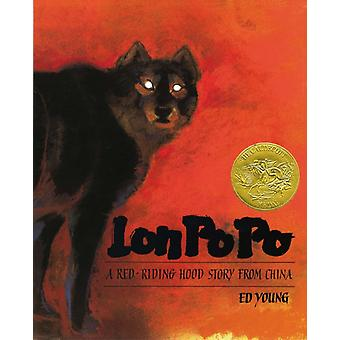 Lon Po Po  A RedRiding Hood Story From China by Ed Young