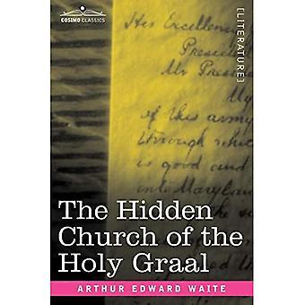 The Hidden Church of the Holy Graal