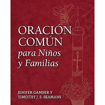 Oracin Comn Para Nios Y Familias