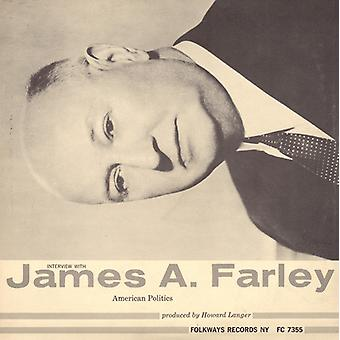 James a. Farley - Interview with James a. Farley [CD] USA import