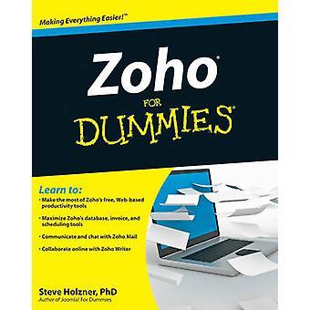 Zoho für Dummies von Steven Holzner - 9780470484548 Buch