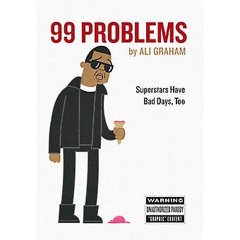 99 Problems by Ali Graham - 9780761182153 Book