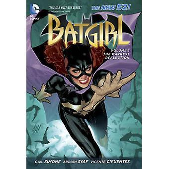 Batgirl - Volume 1 - o reflexo mais obscuro (os novos 52) (52) por Ardi