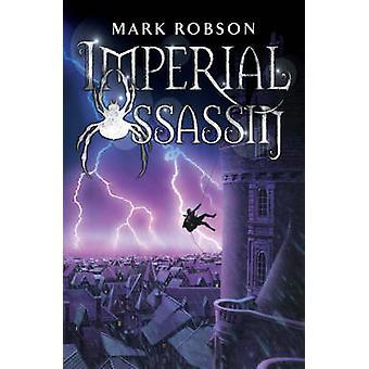 Assassino Imperial por Mark Robson - livro 9781416901860