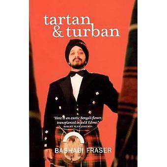 Tartan and Turban by Bashabi Fraser - 9781842820445 Book