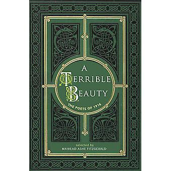 A Terrible Beauty - Poetry of 1916 by Mairead Ashe Fitzgerald - 978184