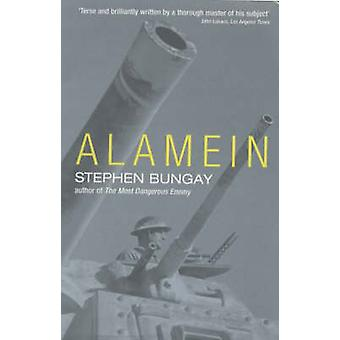 Alamein by Stephen Bungay - 9781854109293 Book