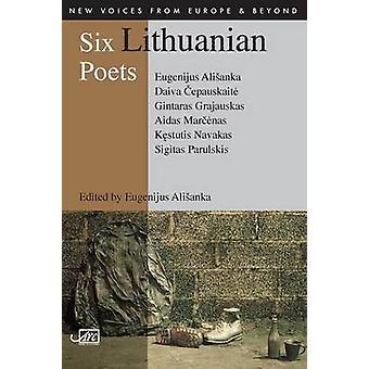 ستة شعراء الليتوانية من يوجينيجوس السيانكا-غينتاراس جراجاوسكاس-سي