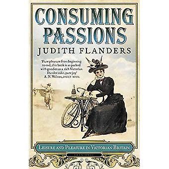 Förtärande passioner: Fritid och nöje i viktorianska Storbritannien