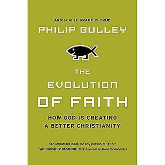 Utvecklingen av tro: hur Gud skapar en bättre kristendomen