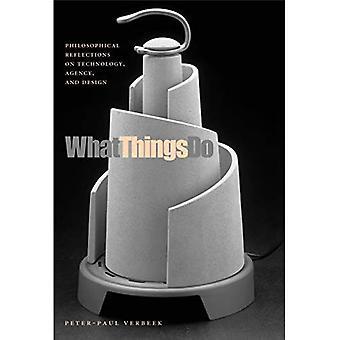 Hva ting gjør: Filosofiske refleksjoner om teknologi, byrået og Design