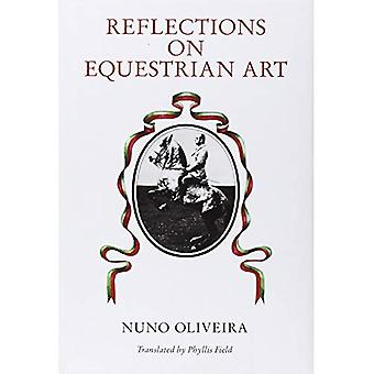 Reflections on the Equestrian Art