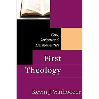 Eerste theologie: God, schrift en hermeneutiek