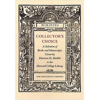 Sammler Wahl: eine Auswahl von Büchern und Manuskripten von Harrison D. Horblit gegeben, an der Harvard-College-Bibliothek