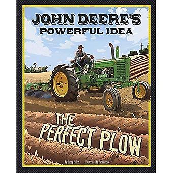 John Deeres leistungsfähige Idee: der perfekte Pflug (Geschichte hinter dem Namen)
