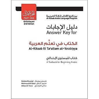 Antwort Schlüssel für Al-Kitaab Fii Ta Callum Al-cArabiyya: PT. 1: ein Lehrbuch für den Einstieg Arabisch: Teil eins