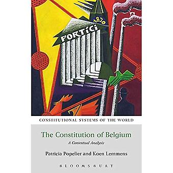 The Constitution of Belgium: A Contextual Analysis (Constitutional Systems of the World)