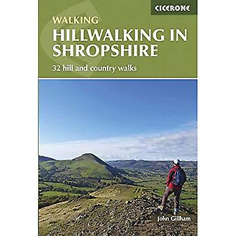 Hillwalking in Shropshire: 32 Hill and Country Walks (British Walking)