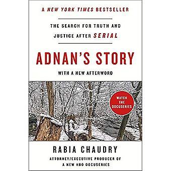 Adnans historie: søgen efter sandhed og retfærdighed efter seriel
