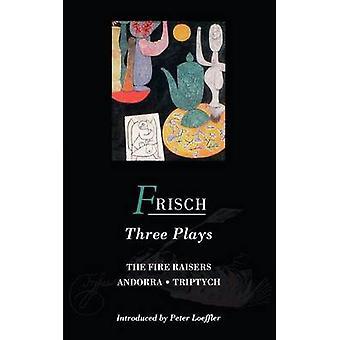 Frisch Three Plays di Max Frisch