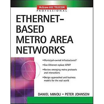 EthernetBased Metro Area Networks by Minoli & Daniel